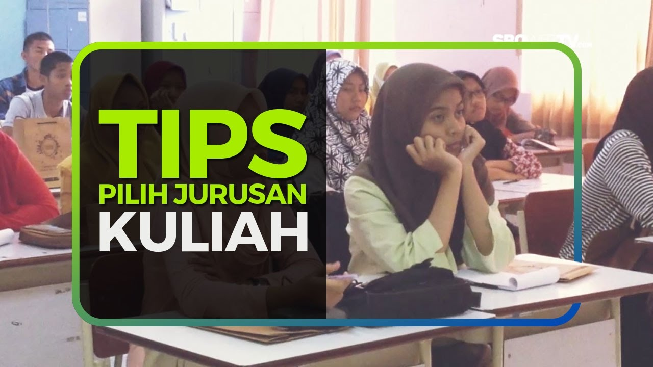TIPS PILIH JURUSAN KULIAH