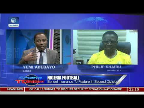 Bendel Insurance Gets New Lease Of Life |Sports Tonight|
