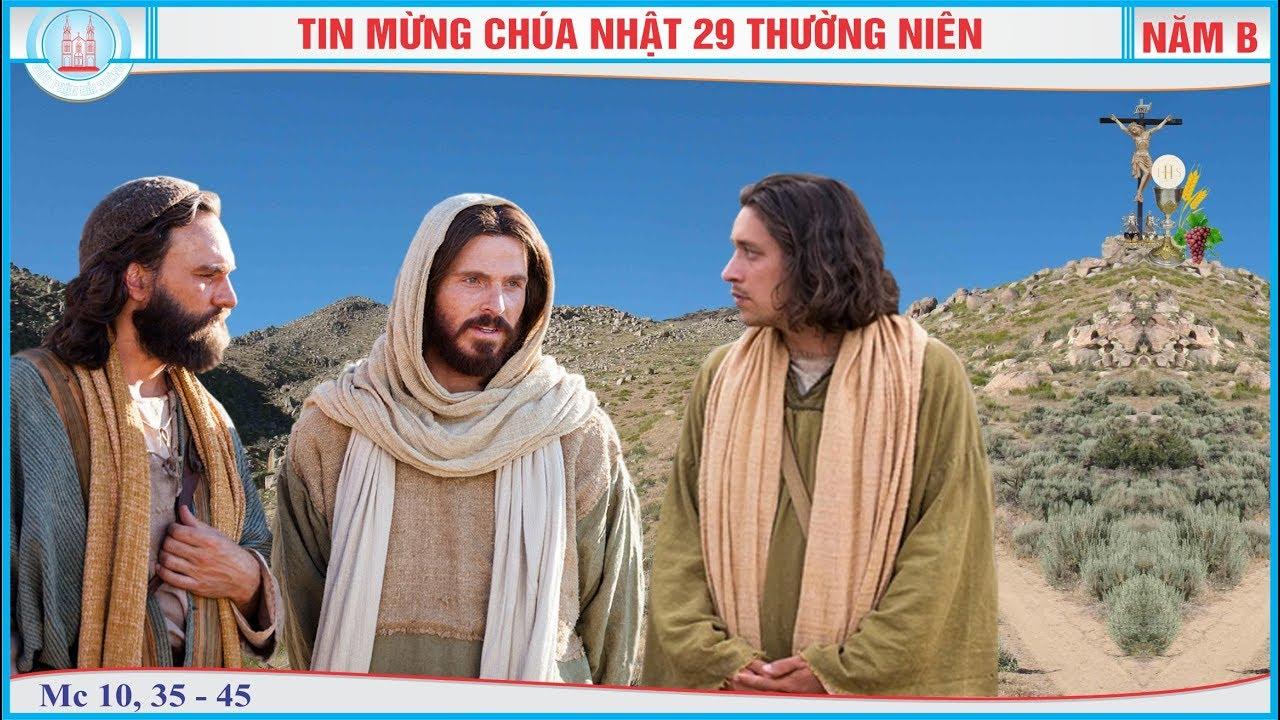 Tin Mừng Chúa Nhật 29 Thường Niên - Năm B (Mc...