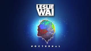 Leslie Wai - Nocturnal (Official Audio)