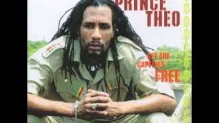 PRINCE THEO - SET THE CAPTIVES FREE