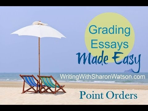 Grading Essays Made Easy: Point Orders