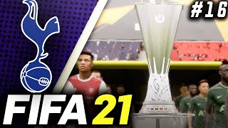 THE END...ARSENAL IN THE FINAL!!! - FIFA 21 Tottenham Hotspur Career Mode EP16