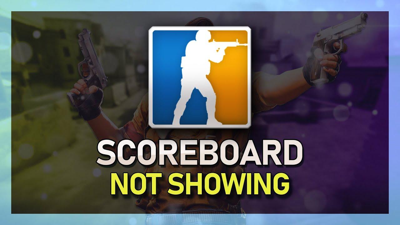 CS:GO - Scoreboard Not Showing FIX