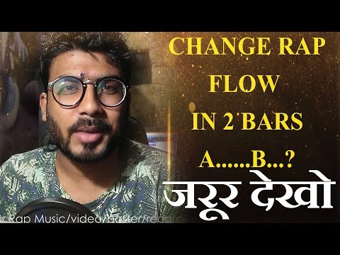 HOW RAP RHYMEs/FLOW CHANGE IN 2 BARS | GURU BHAI RAPPER | HOWTORAP | HINDI RAP ARTIST | DESIHIPHOP