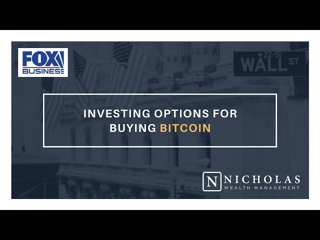 Investing Options for Buying Bitcoin