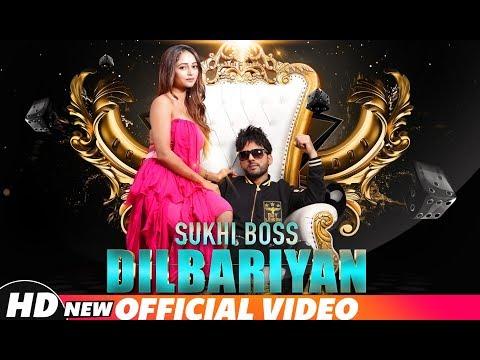 Dilbariyan (Official Video)   Sukhi Boss   Latest Punjabi Songs 2018   Speed Records