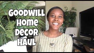 Goodwill Home Decor Haul