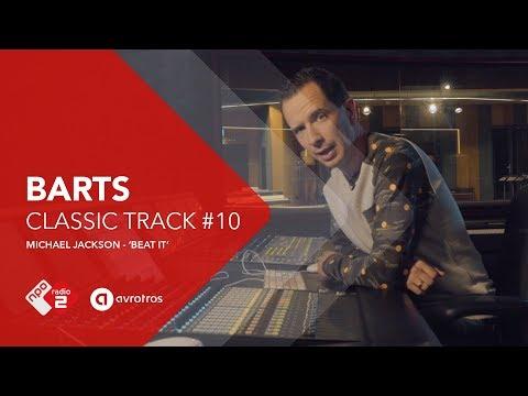 Barts Classic Track #10: 'Beat It' van Michael Jackson   NPO Radio 2