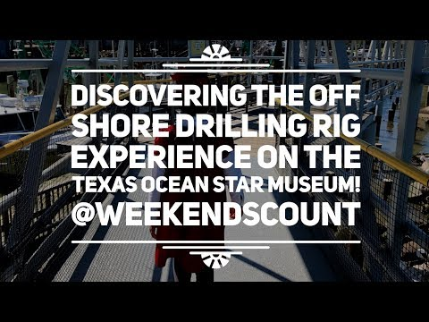 Discovering the Off Shore Drilling Rig Experience on the Texas Ocean Star in Galveston, Texas!