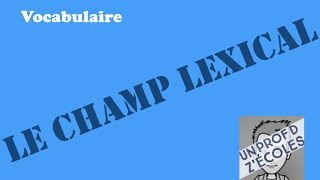 Le champ lexical