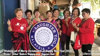 Members of Johor Bahru Happy and Joyous Club wishing all a Merry Christmas & a Happy New Year 2020