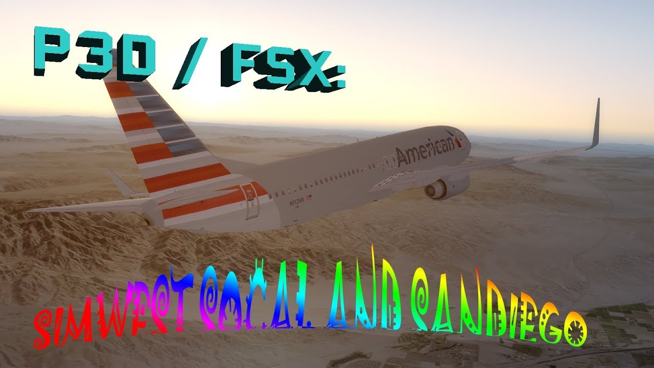FSX / P3D Review: SimWest SoCal and SanDiego