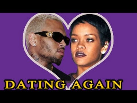 chris and rihanna dating again