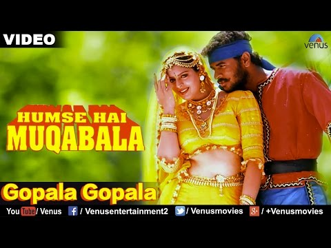 Gopala Gopala - VIDEO SONG | Hum Se Hai Muqabala | Prabhu Deva & Nagma | 90's Best Bollywood Song