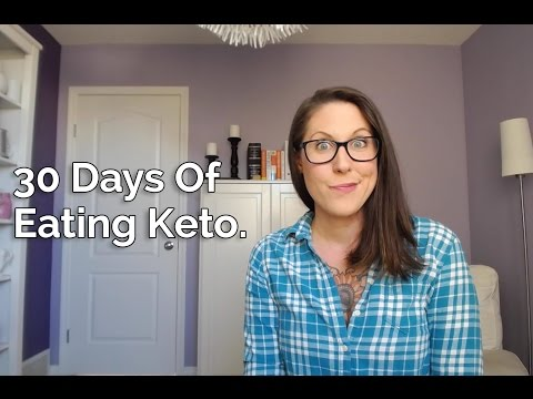 First 30 Days Of Eating Keto.