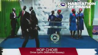 Onise Iyanu (co. Nathaniel Bassey) performed by RCCG HOP Choir