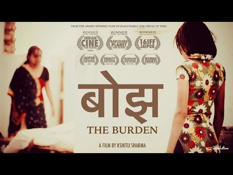 Bojh (The Burden)- Award Winning Indian Short Film