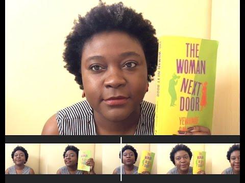 Book Review || The Woman Next Door || Yewande Omotoso