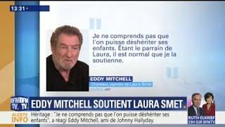 Johnny Hallyday : Eddy Mitchell soutient Laura Smet