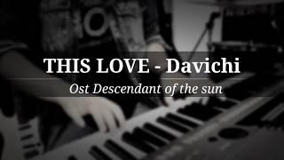 Download This Love Davichi Ost Descendant of the sun 'DOTS'