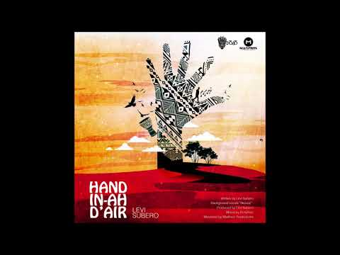 HAND IN AH D'AIR - Levi Subero