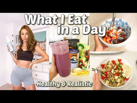 WHAT I EAT IN A DAY | Healthy, Realistic & Non-Restrictive
