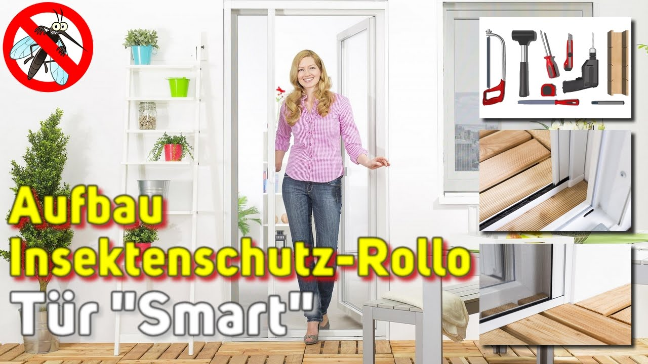 fliegengitter rollo t r smart montage video youtube. Black Bedroom Furniture Sets. Home Design Ideas