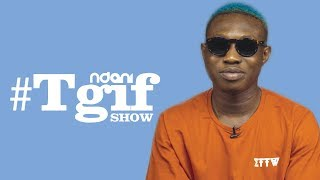 Zlatan Ibile on the NdaniTGIFShow