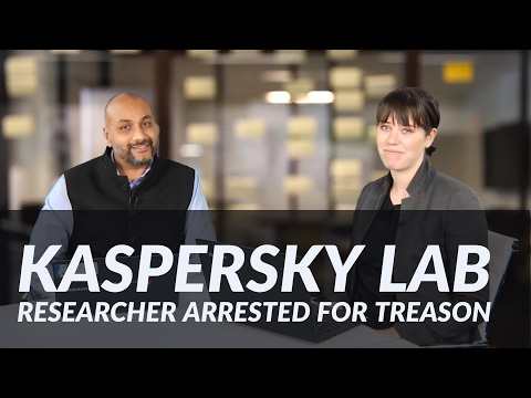#CyberHeadlines: Kaspersky Lab Researcher Charged with Treason