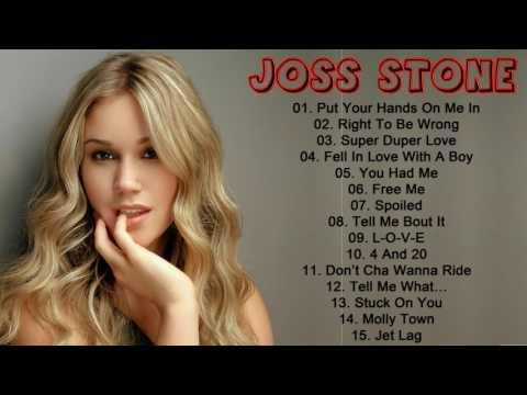 Joss Stone Best Songs | Joss Stone Greatest Hits Full Album Live 2017