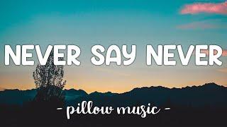 Never Say Never - Justin Bieber (Lyrics) 🎵