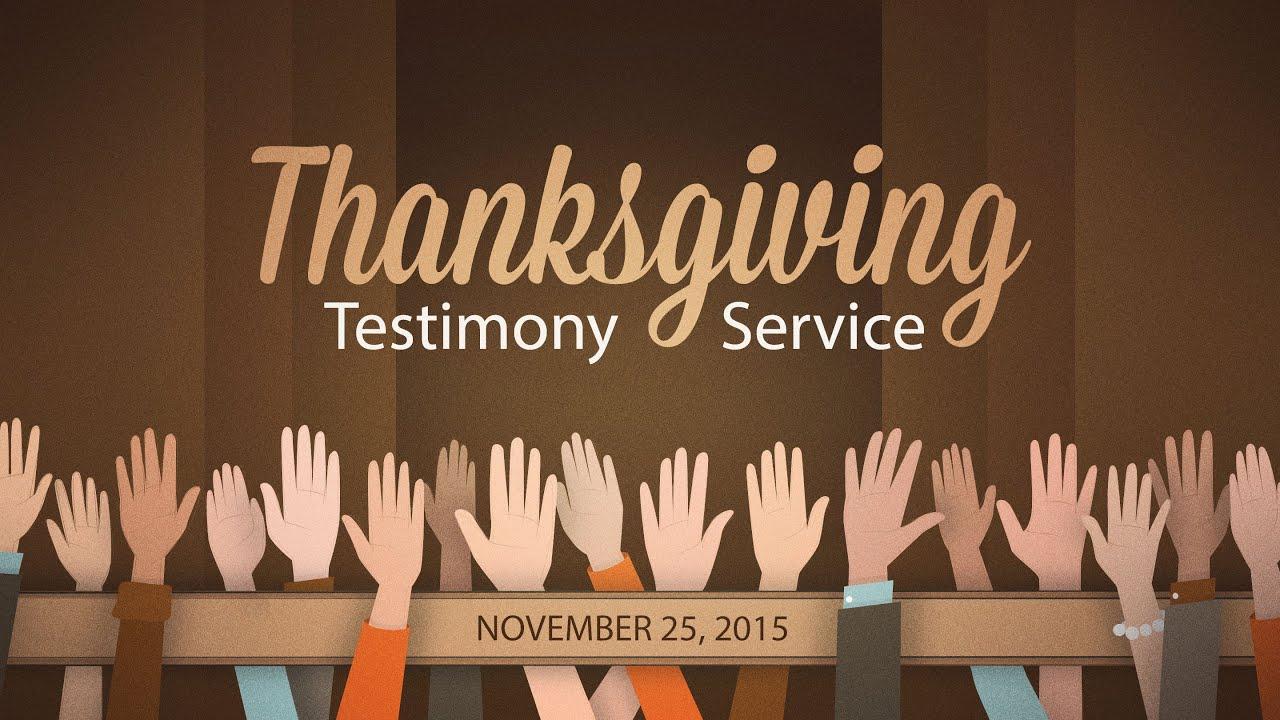 Thanksgiving Testimony Service 11252015 The Door
