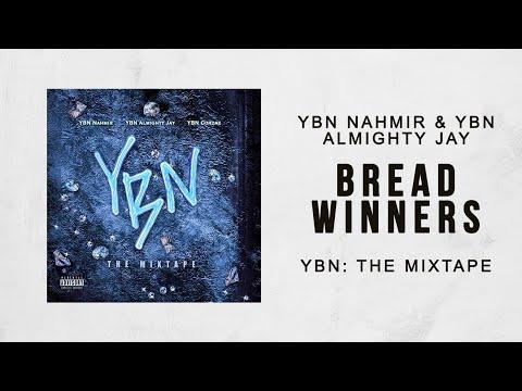 YBN Nahmir & YBN Almighty Jay - Bread Winners (YBN The Mixtape)