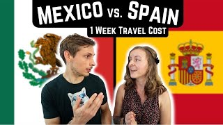 MEXICO vs. SPAIN | Which is a better value?