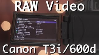 RAW Video on Canon T3i/600d | Tutorial