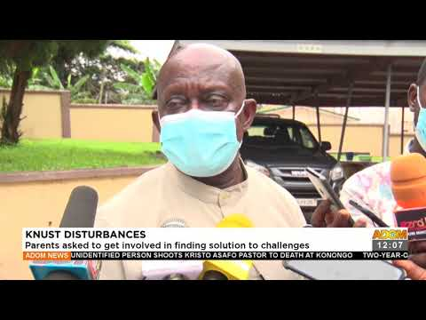 KNUST Disturbances: Parents asked to get involved in finding solution to challenges- (17-9-21)