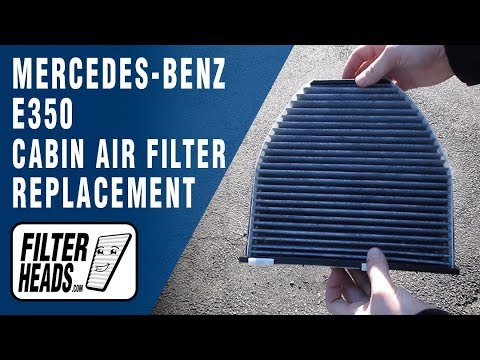 How to Replace Cabin Air Filter 2011 Mercedes-Benz E350