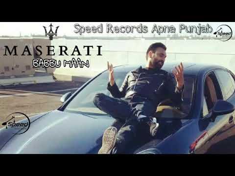 Babbu Mann __ Maserati __ Full Song __ Latest Punjabi song 2017