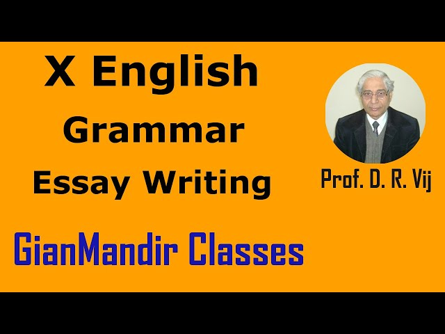 X English | Grammar | Essay Writing by Nandini Ma'am