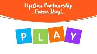 Lifeline Partnership Game Day!