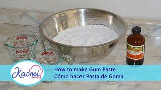 Cómo Hacer Pasta De Goma Para Modelar Figuras De Tortas / How To Make Gum Paste