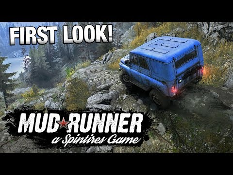 SPINTIRES MUDRUNNER | First Look Gameplay [Sponsored]