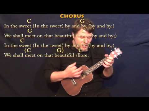 Sweet By and By - Ukulele Cover Lesson in C with Chords/Lyrics