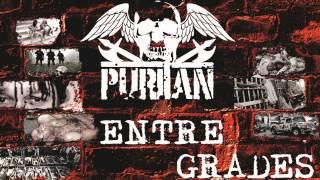 PURITAN - ENTRE GRADES (NOVA MÚSICA / NEW SONG) - 2012