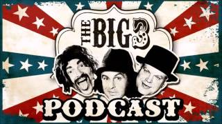 Big 3 Podcast # 142: I'm Actually The Happy Guy