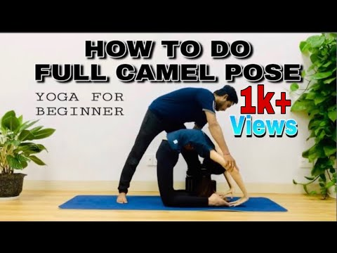 HOW TO DO || FULL CAMEL POSE || Ustrasana Backbend Yoga || PART1 || Master Rajesh || Rajesh Yoga