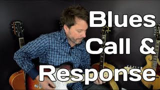 Blues Call and Response - Easy Guitar Solo Lesson - Video 5 of 7