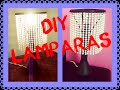 DIY Lamparas con materiales reciclados