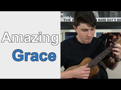 Amazing Grace - Ukulele Lesson
